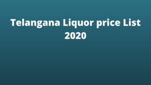 Telangana Liquor price List 2020